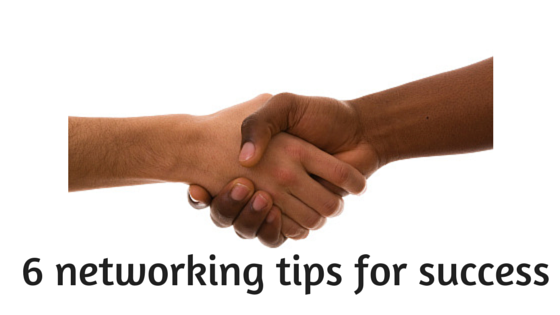 6 Business Networking Tips for Success