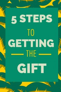 Getting the Gift: 5 Steps to Making the Ask